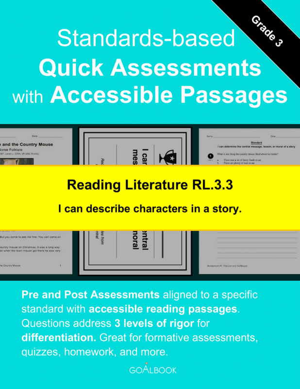 Reading Quick Assessment with Accessible Passages: RL.3.3