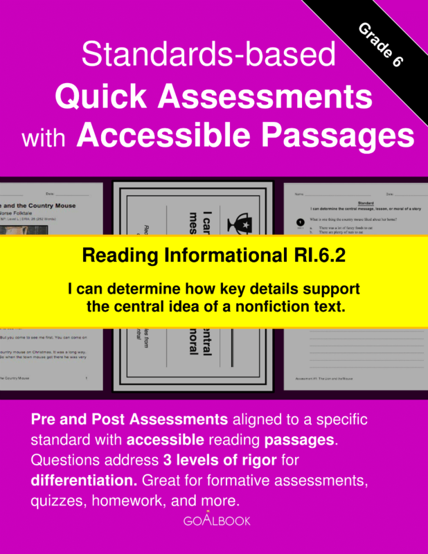 Reading Quick Assessment with Accessible Passages: RI.6.2